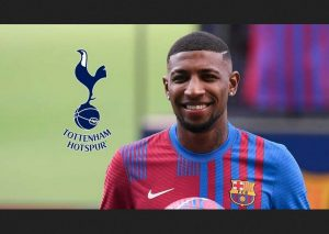Tottenham New Signing Emerson Royal Reveals How He Was 'Hurts' By Barcelona Action